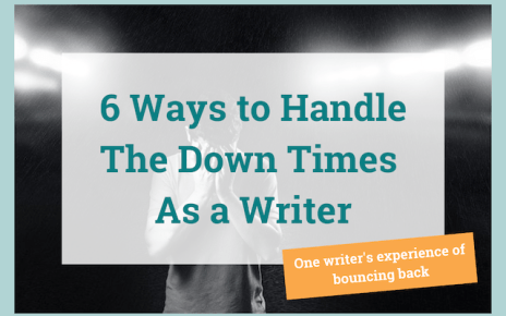 How to Succeed As a Writer: 6 Ways to Bounce Back from Failure