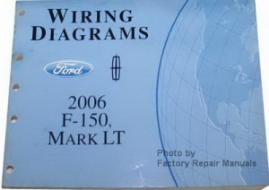 2006 Ford F150 & Lincoln Mark LT Electrical Wiring