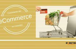 El comercio electrónico en Colombia asciende a casi 18 millones de dólares anuales