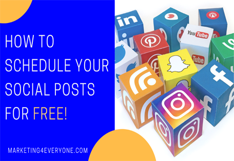 How To Schedule Your Social Posts for FREE