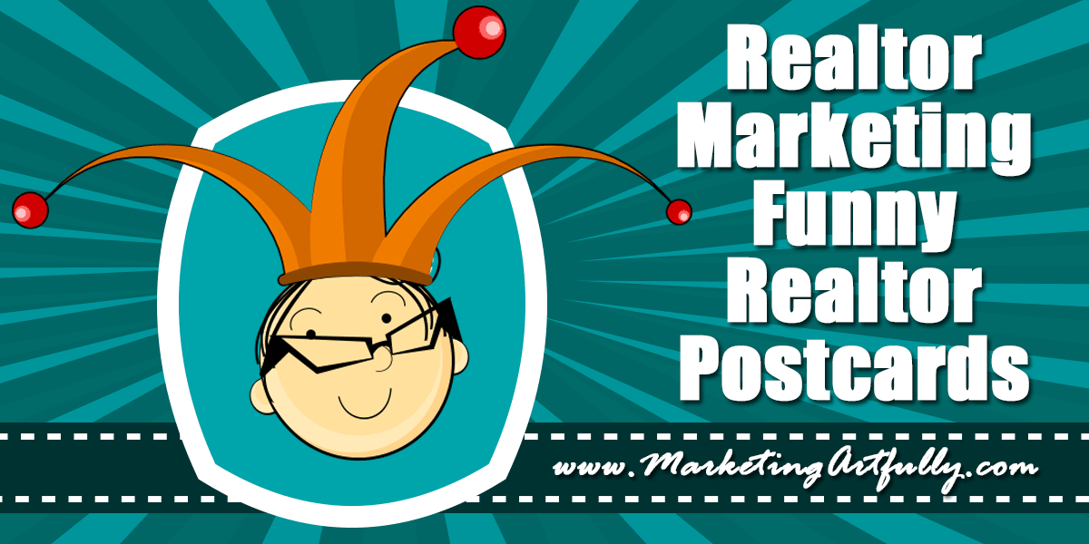 Real Estate Marketing Funny Real Estate Agent Postcards