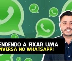 Aprendendo a Fixar uma Conversa no WhatsApp
