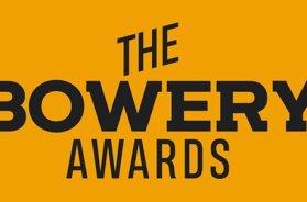Bowery Awards