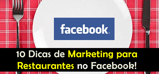 10 Dicas de Marketing para Restaurantes no Facebook
