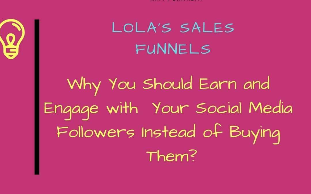 LMNts Marketing Why You Should Earn and Engage with  Your Social Media Followers Instead of Buying Them?
