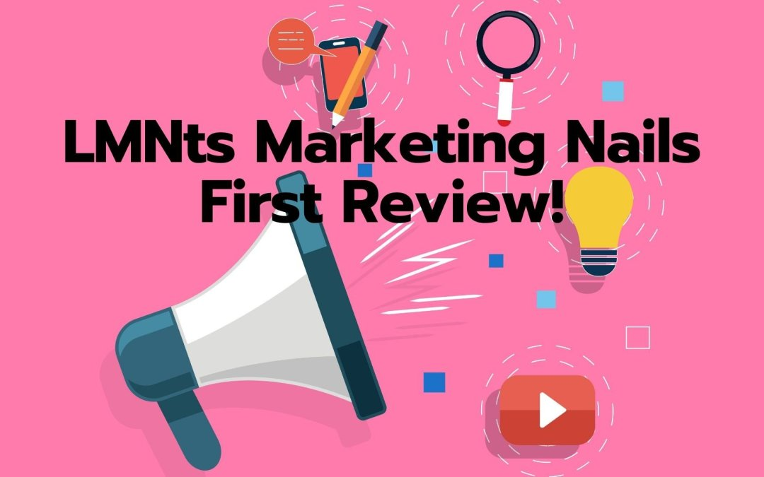 LMNts Marketing Nails First Review!