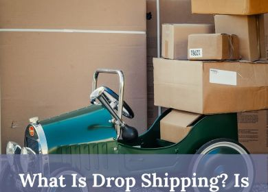What Is Dropshipping? Is Dropshipping Profitable?