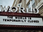 'World is closed' sign