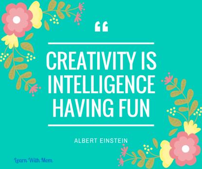 creativity is Intelligence having fun