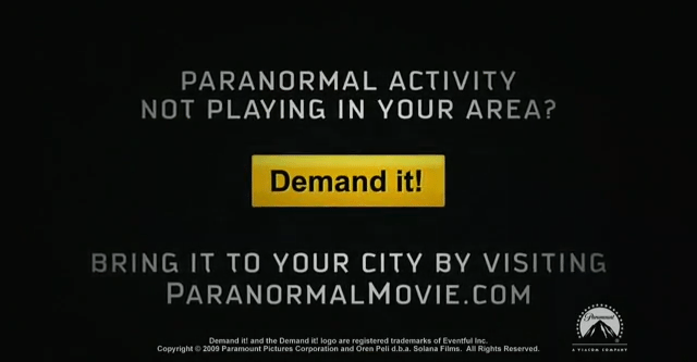 Paranormal Activity - Demand it campaign