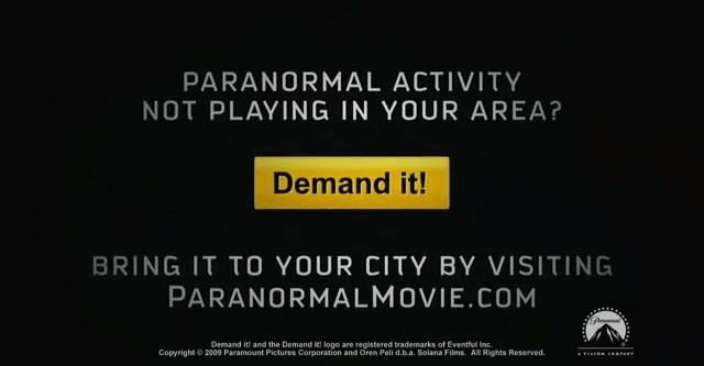 Paranormal Activity - Demand it campaign