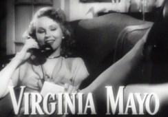 """Virginia Mayo (1920-2005). Ninguna nominación. Es de ese tipo de actrices que están en el plató adecuado con el director apropiado. No destacará en el Olimpo de las actrices imperdurables, pero su nombre se asocia a grandes títulos cómo """"Los mejores años de nuestra vida"""" , """"La vida secreta de Walter Mitty"""" o """"El halcón y la flecha"""". Con unas mejillas demasiado gordas-según Eleanore King-pudo hacerse un hueco gracias a su simpatía y esa sensualidad que derrochaba nostalgia."""