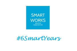 Smart Works Greater Manchester #6SmartYears