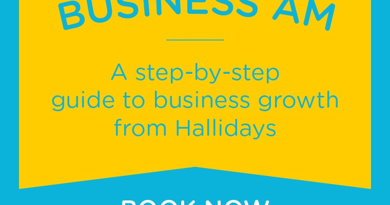 Hallidays Business AM