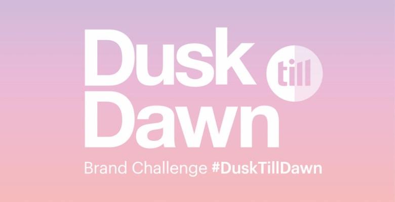 Dusk Till Dawn brand challenge