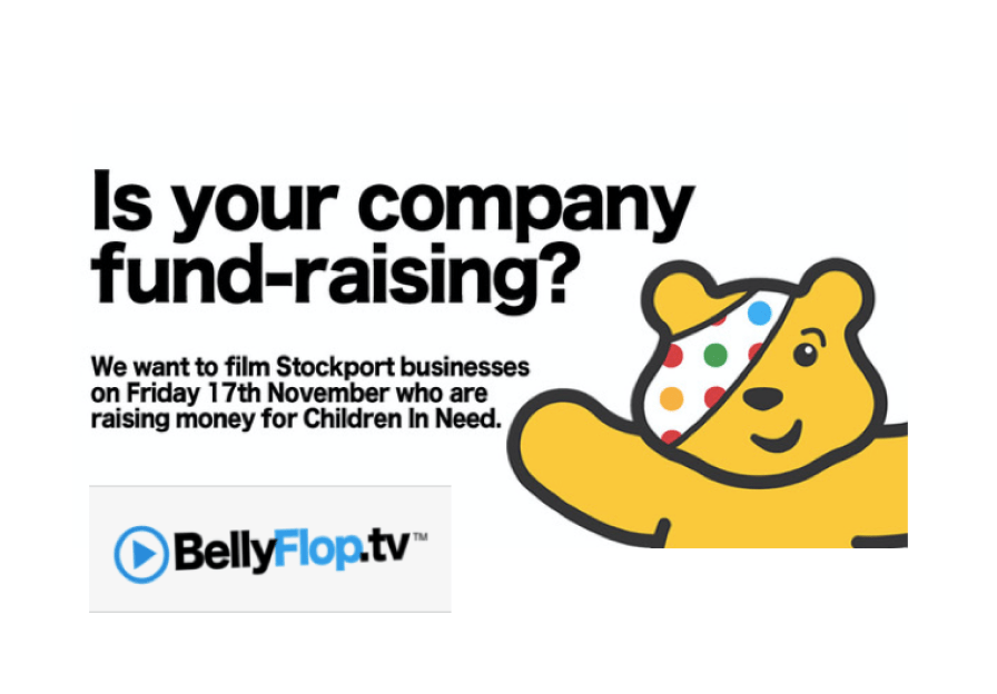 BellyflopTV want to film your Children in Need fundraising activities