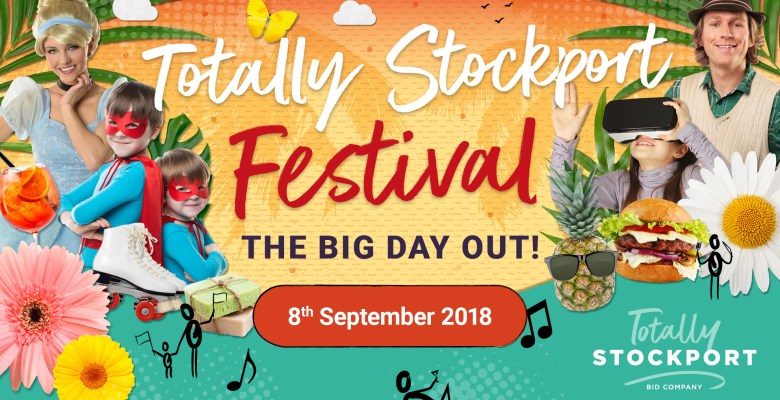 Totally Stockport Festival BIG Day Out this Saturday!