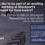 Stockport Produce Hall recruitment