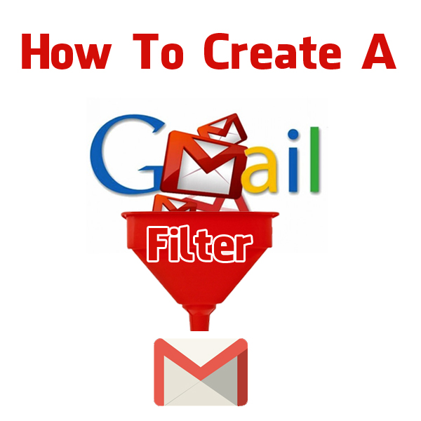 how-to-create-a-gmail-email-filter