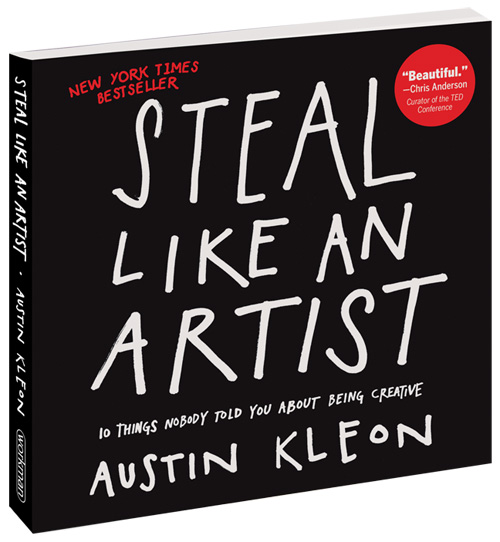 Steal Like an Artist by Austin Kleon Book Review & Highlights