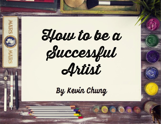How to be a Successful Artist eBook by Kevin Chung