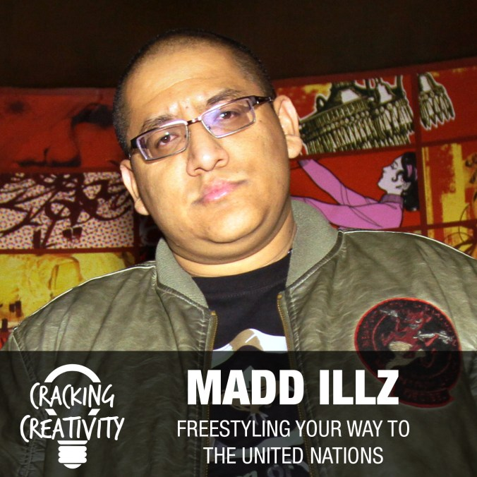 Cracking Creativity Episode 1: Joshua Carrasco aka Madd Illz on Freestyle Rapping, Battle Rapping, and Creativity
