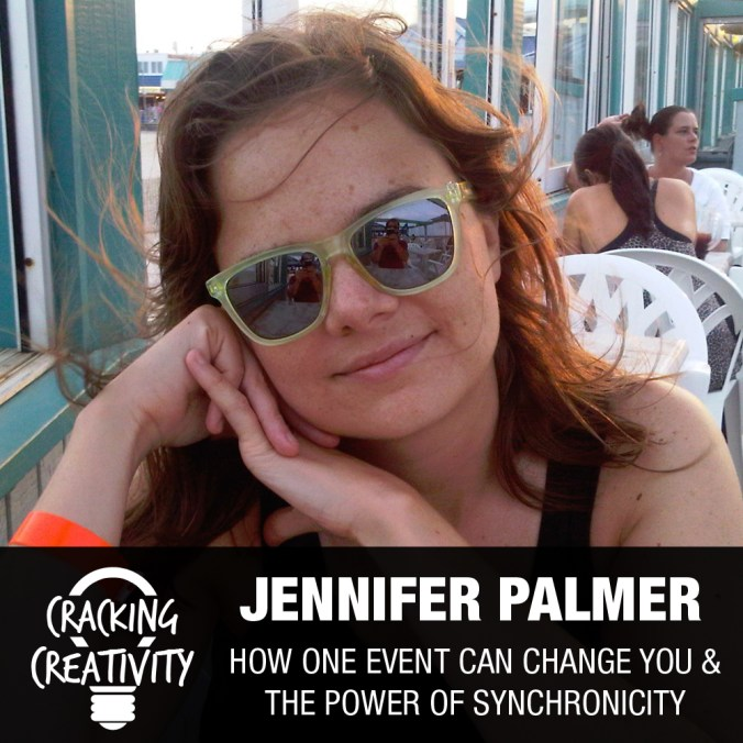 Cracking Creativity Episode 25: Jennifer Palmer on the Power of a Single Event, Being the Subject of a Documentary, and the Power of Technology