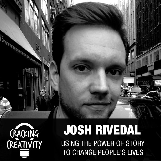 Josh Rivedal on His One-Man Show, the Importance of Marketing, and Learning from Failure - Cracking Creativity Episode 39