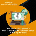 few tips to sell from home - marktist - sales tips