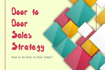 Door to Door Sales Strategy - how to do Door to Door Sales.