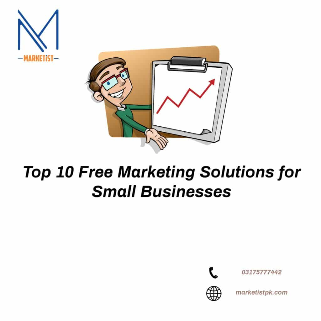 Top 10 Free Marketing Solutions for Small Businesses - marketist