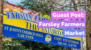 Guest Post: Farsley Farmers Market (UK)