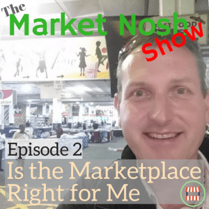 TMNSP 002 – Is the Marketplace for Me?