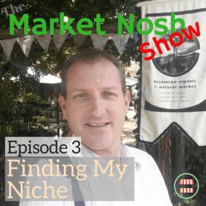 TMNSP 003 – Finding my Niche