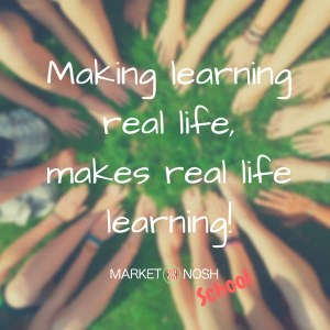 Making learning real life, makes real life learning