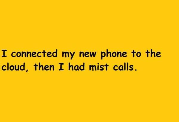 then I had mist calls