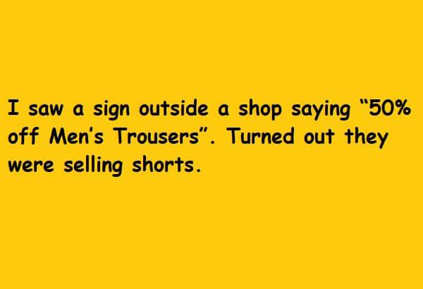 they were selling shorts