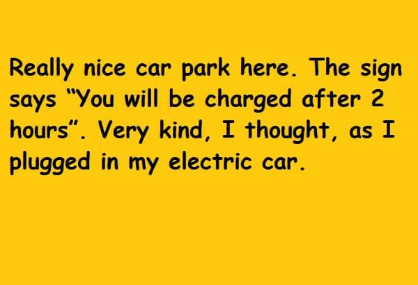 as I plugged in my electric car