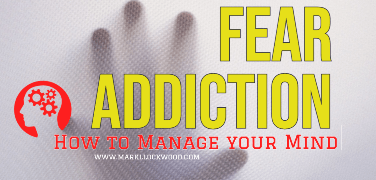 Recovering from Fear Addiction