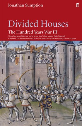 Divided Houses Jonathan Sumption