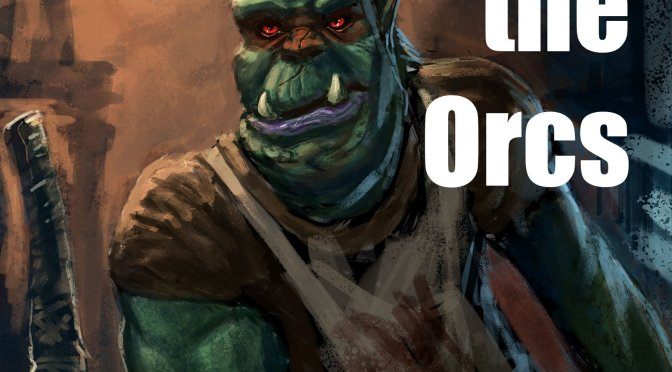 New Fantasy Fiction Novella: Holiday with the Orcs