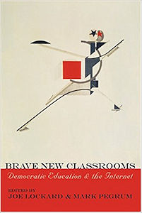 Cover of Brave New Classrooms