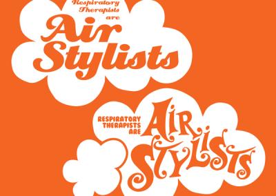 "Respiratory Therapist ""Air Stylists"" Designs"