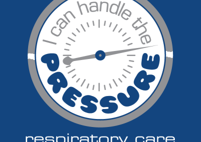 """I can handle the PRESSURE"" Respiratory Care Design"
