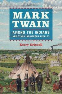 Mark Twain Across the Indians
