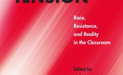 Teaching With Tension & The Illusion of Postracialism with Philathia Bolton, Cassander Smith, & Lee Bebout
