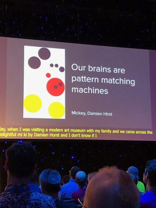 Our Brains are pattern matching machines. Aufnahme aus einer Keynote beim WordCamp 2019 in Berlin, Thema Semantisches Web