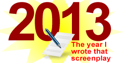 Write a Screenplay in 2013–Your Monthly Planner