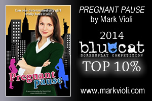 The city-styled comedy feature PREGNANT PAUSE by Mark Violi has reached the Top 10% in the BlueCat Screenplay Competition.