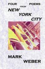 Four Poems From New York City by Mark Weber | Zerx Press